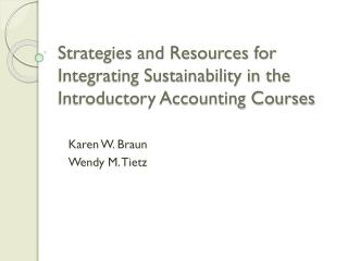 Strategies and Resources for Integrating Sustainability in the  Introductory Accounting Courses