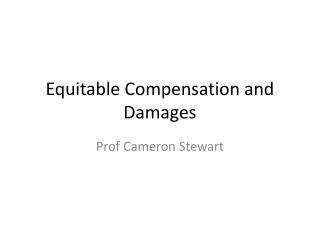 Equitable  Compensation and Damages