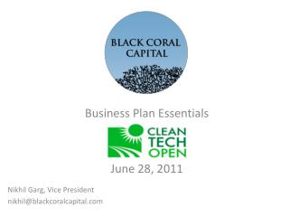 Business Plan Essentials June 28, 2011