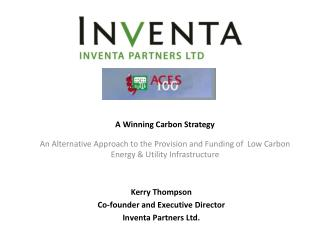 A Winning Carbon Strategy An Alternative Approach to the Provision and Funding of  Low Carbon Energy & Utility Infrastr