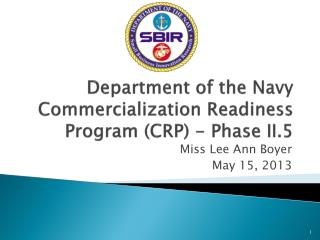 Department of the Navy Commercialization Readiness Program (CRP) - Phase II.5