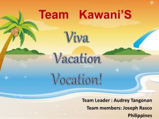 Viva Vacation Vocation!