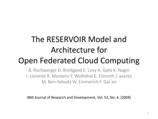 The RESERVOIR Model and Architecture for Open Federated Cloud Computing