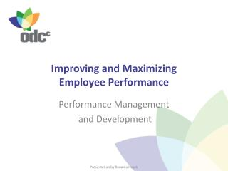 Improving and Maximizing  Employee Performance