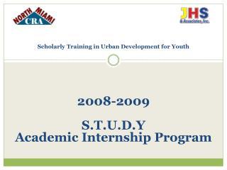 2008-2009  S.T.U.D.Y  Academic  I nternship  P rogram