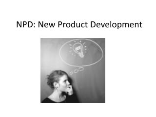 NPD: New Product Development