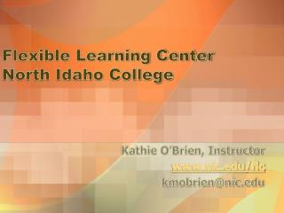 Flexible Learning Center North Idaho College