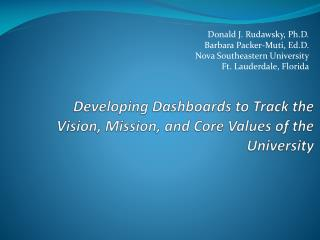 Developing Dashboards to Track the Vision, Mission, and Core Values of the University