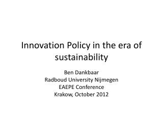 Innovation Policy in the era of sustainability