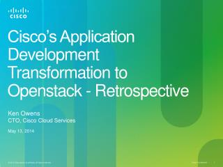 Cisco's Application Development Transformation to Openstack - Retrospective