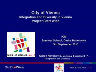 City of Vienna Integration and Diversity in Vienna  Project Start Wien