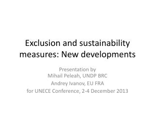 Exclusion and sustainability measures: New developments