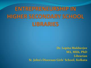 ENTREPRENEURSHIP IN HIGHER SECONDARY SCHOOL LIBRARIES
