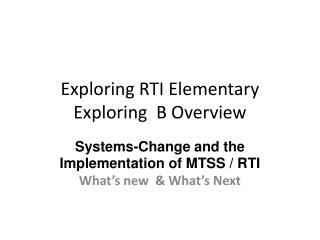 Exploring RTI Elementary Exploring  B Overview