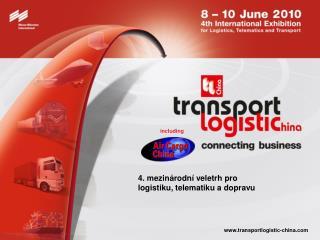 4 . mezinárodní veletrh pro  logistiku ,  telematiku a dopravu