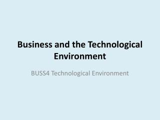 Business and the Technological Environment