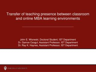 Transfer of teaching presence between classroom and online MBA learning environments