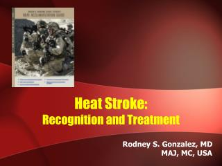 heat stroke: recognition and treatment