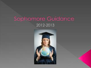 Sophomore Guidance