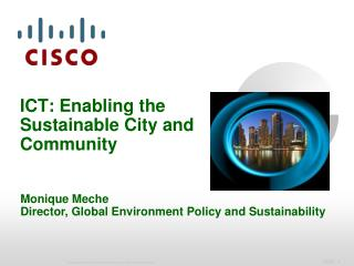 ICT : Enabling  the Sustainable City and Community