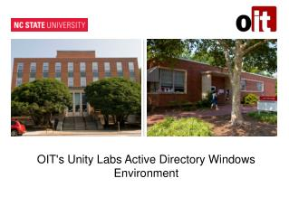 OIT's Unity Labs Active Directory Windows Environment