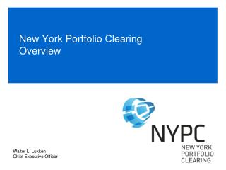 New York Portfolio Clearing Overview