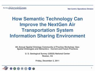 How Semantic Technology Can Improve the NextGen Air Transportation System Information Sharing Environment