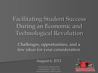 Facilitating Student Success During an Economic and Technological Revolution