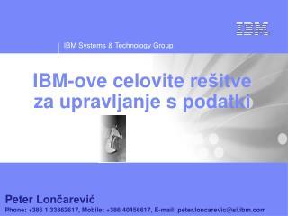 IBM- ove celovite rešitve za upravljanje  s  podatki