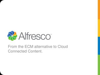 From the ECM alternative to Cloud Connected Content.