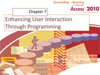 Enhancing User Interaction Through Programming