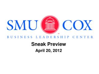 Sneak Preview  April 20, 2012