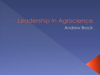 Leadership In Agriscience