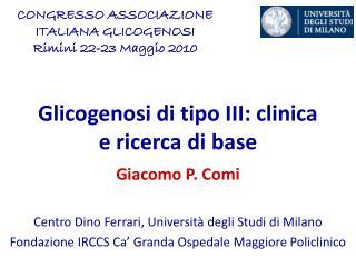 glicogenosi di tipo iii: clinica e ricerca di base