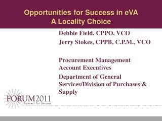 Opportunities for Success in eVA  A Locality Choice