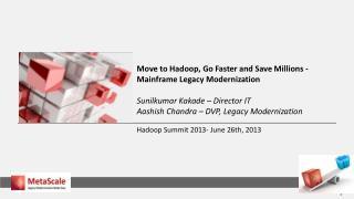Hadoop Summit 2013- June 26th, 2013
