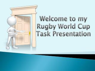 rugby world cup task presentation