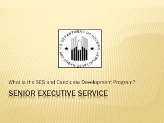 Senior Executive Service