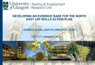 DEVELOPING AN EVIDENCE BASE FOR THE NORTH EAST LEP SKILLS ACTION PLAN