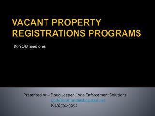 VACANT PROPERTY REGISTRATIONS PROGRAMS
