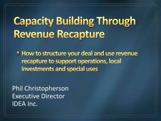 Capacity Building Through Revenue Recapture