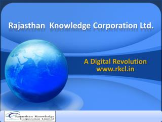 Rajasthan  Knowledge Corporation Ltd.