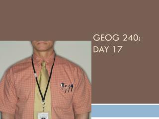 GEOG 240: Day 17