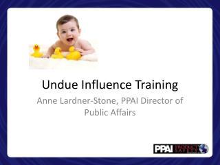 Undue Influence Training
