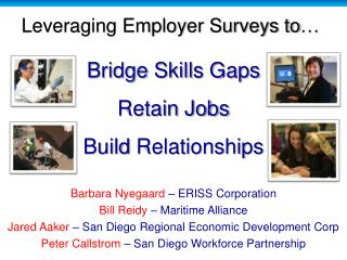 Bridge  Skills  Gaps Retain Jobs Build  Relationships