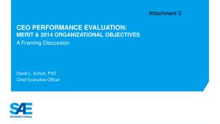 CEO Performance Evaluation: Merit & 2014 Organizational Objectives