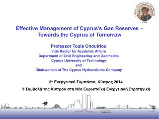Effective Management of Cyprus's Gas Reserves – Towards the Cyprus of Tomorrow