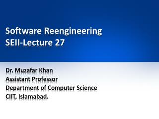 Software Reengineering SEII-Lecture 27