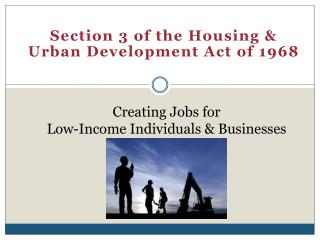 Creating Jobs for  Low-Income Individuals & Businesses
