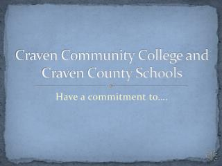 Craven Community College and Craven County Schools